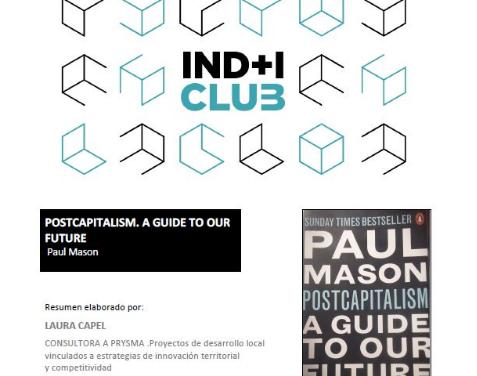 Reseña de libro: «PostCapitalism: A guide to our future» de Paul Mason (IND+I Club)