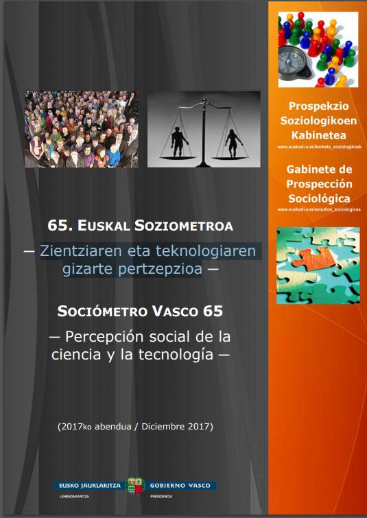 Sociómetro Vasco 65, percepción social de la Ciencia y la Tecnología / 65. Euskal Soziometroa, Zientziaren eta teknologiaren gizarte pertzepzioa