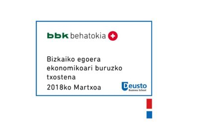Bizkaiko egoera ekonomikoari buruzko txostena – 2018ko Martxoa: Arrisku global berriak eta tokiz tokiko arrisku zaharrak