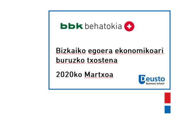 Bizkaiko egoera ekonomikoari buruzko txostena – 2020ko Martxoa: Ikusmen finkoa Covid-19ren hedapen-kurban