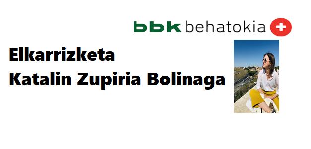 Etorkizuneko gazteak elkarrizketa: Katalin Zupiria Bolinaga