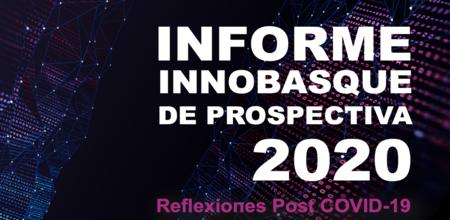 Informe Innobasque de Prospectiva 2020: Reflexiones Post COVID-19