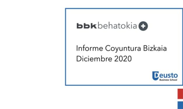 Informe de Coyuntura – Diciembre 2020: El reto de la recuperación de la industria marcará la agenda económica vasca en 2021