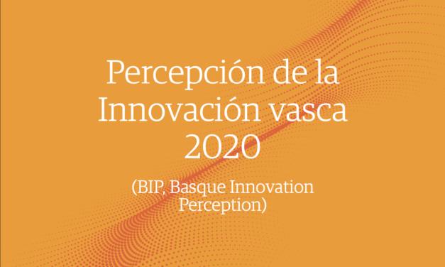 Percepción de la Innovación Vasca 2020 – Basque Innovation Perception (BIP)
