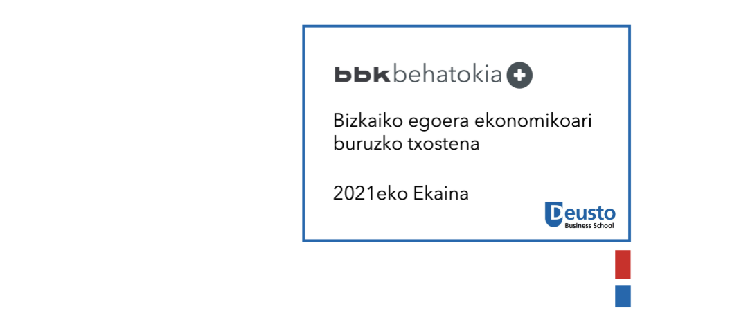 Bizkaiko egoera ekonomikoari buruzko txostena – 2021eko ekaina