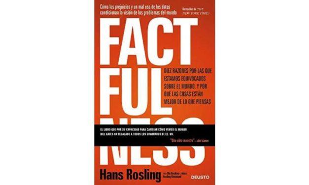 Reseña de libro: «Factfulness» de Hans Rosling
